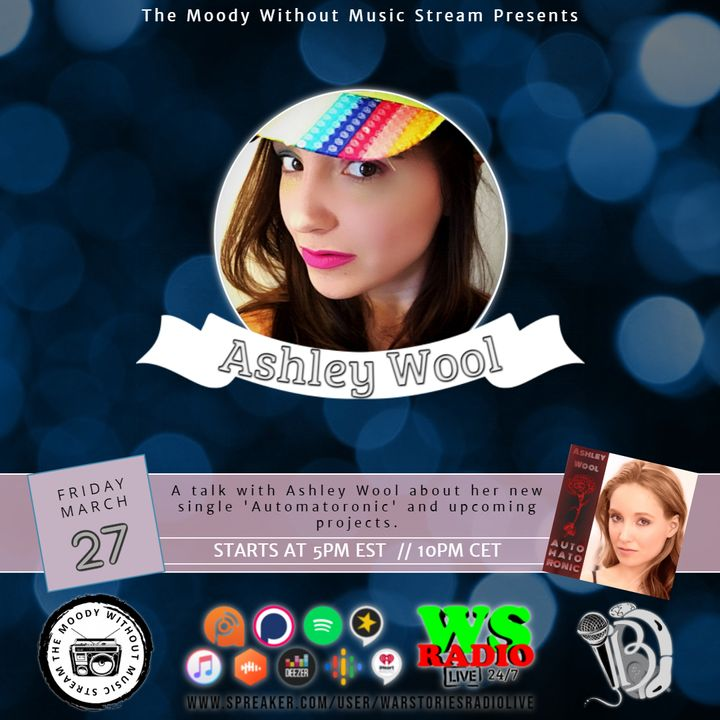 The Moody Without Music Stream EP41 - Interviewing Ashley Wool