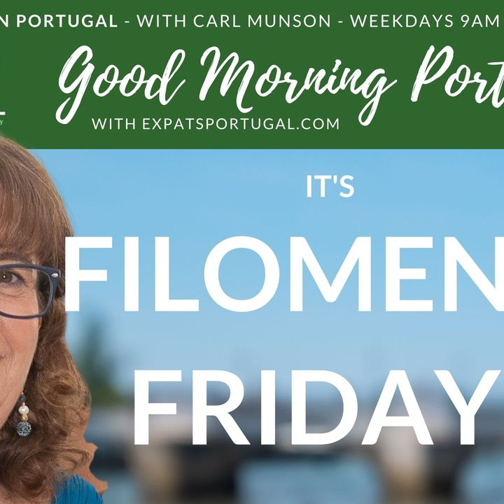 It's 'Filomena Friday' on The Good Morning Portugal! Show