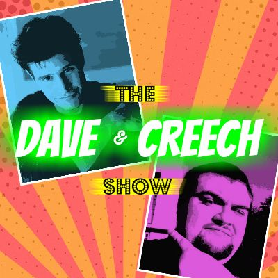 """The Dave and Creech Show #72:""""Dave and Creech do LIVE""""/James Frazier"""