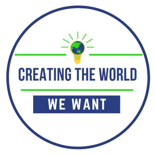Creating the World We Want