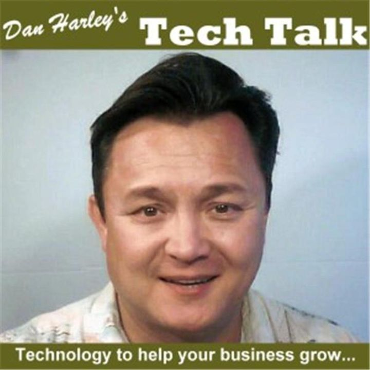 Dan Harley's Tech Talk