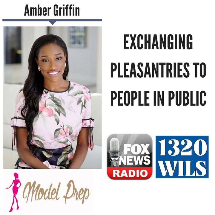 Exchanging Pleasantries to People in Public || Amber Griffin discusses LIVE (4/19/18)