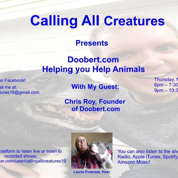 Calling All Creatures Presents Doobert.com
