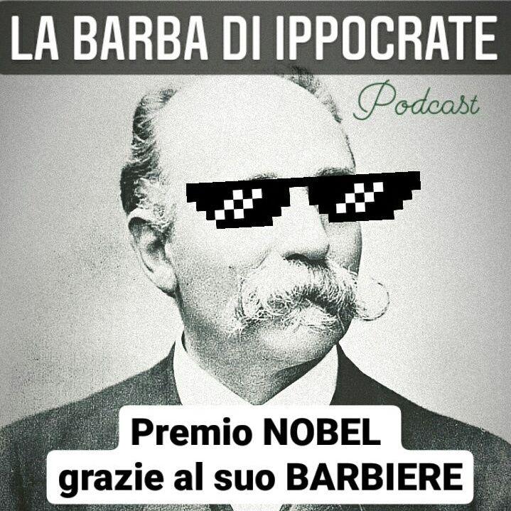 EP.3 NOBEL grazie al suo BARBIERE - Camillo Golgi