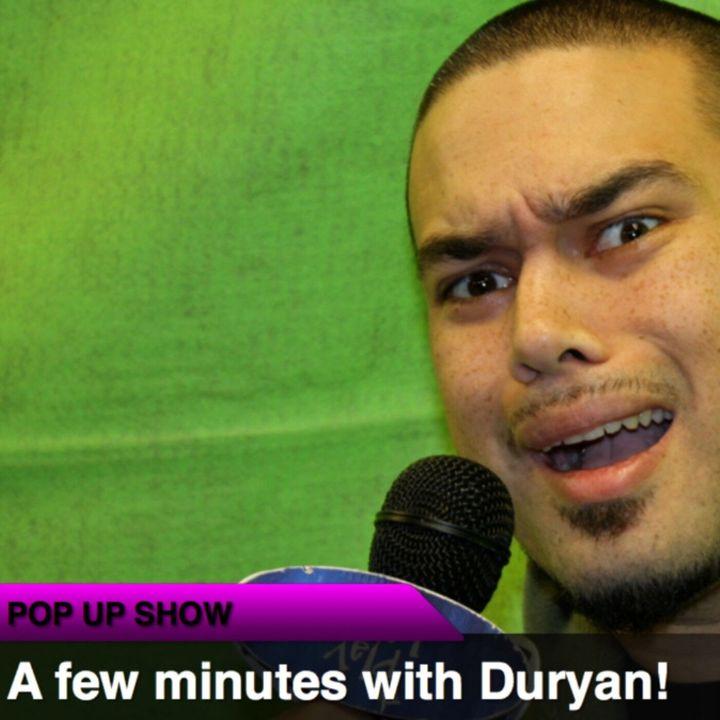 POP UP SHOW: Duryan LIVE
