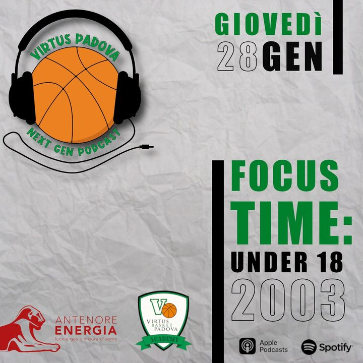 EP3: Focus Time: U18 2003