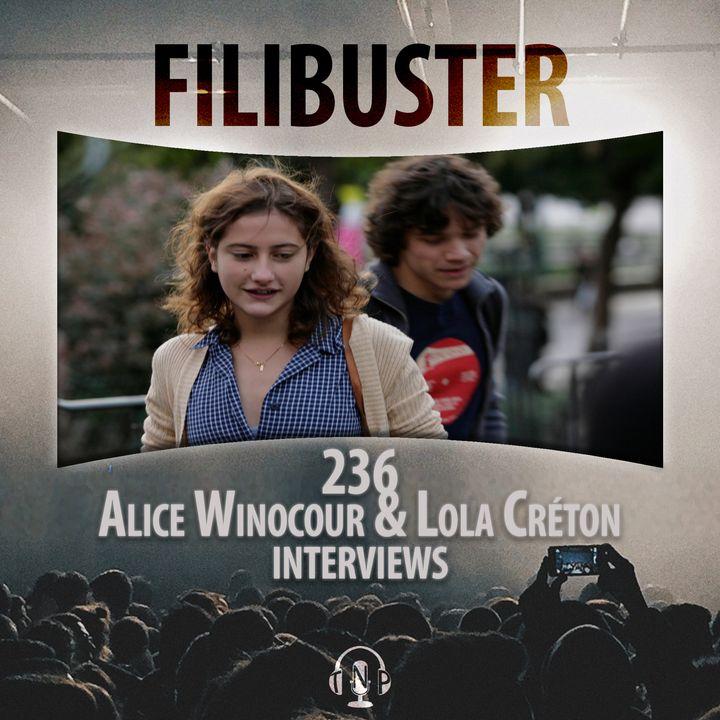 236 - Alice Winocour & Lola Créton Interviews