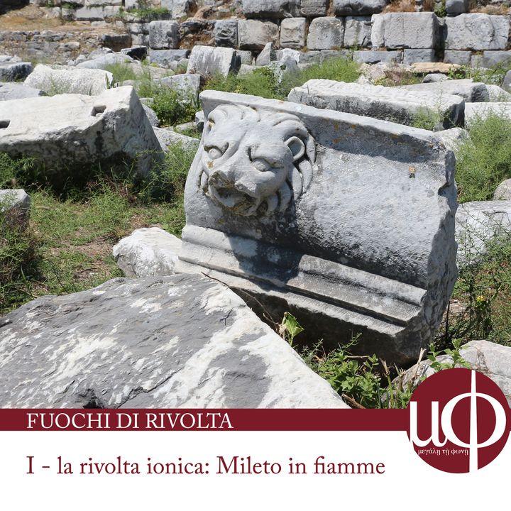 Fuochi di rivolta - La rivolta ionica. Mileto in fiamme - prima puntata