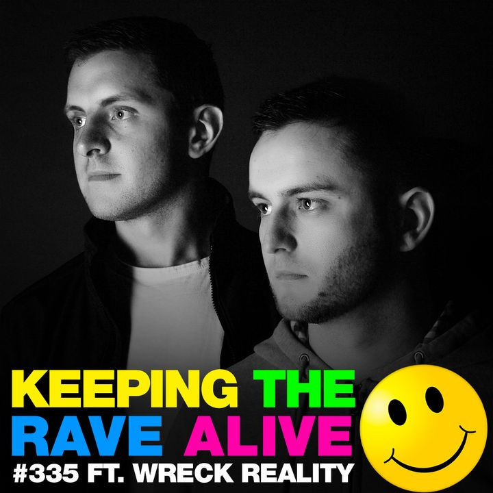 Episode 335: feat. Wreck Reality!