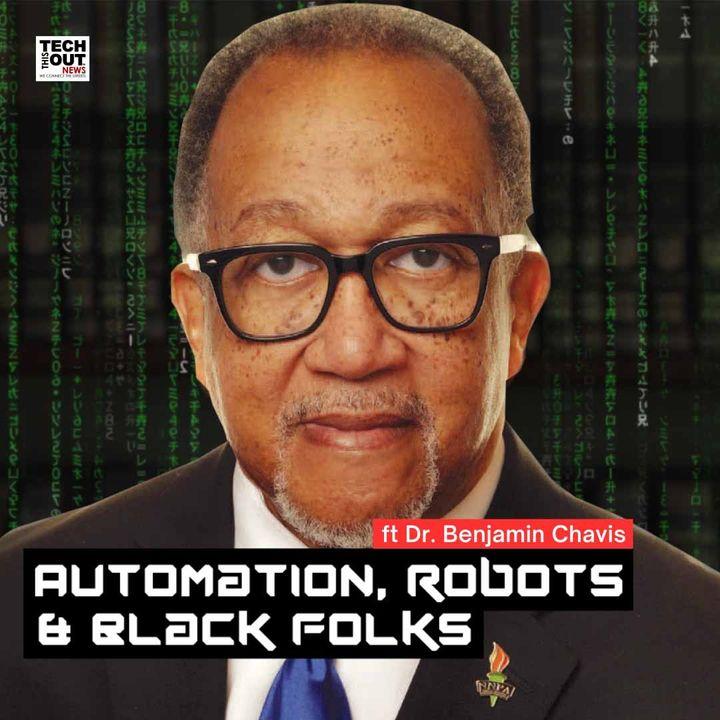 Automation, Robots, & Black Folks