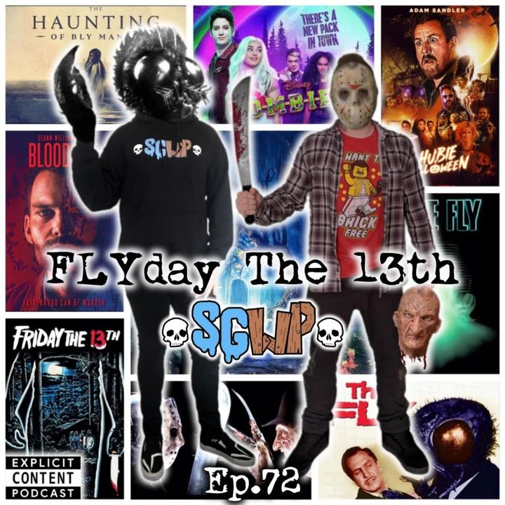 Ep 72 - FLYday The 13th