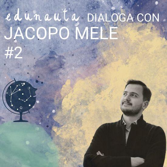 Come educare bambini e ragazzi a credere in se stessi con Jacopo Mele