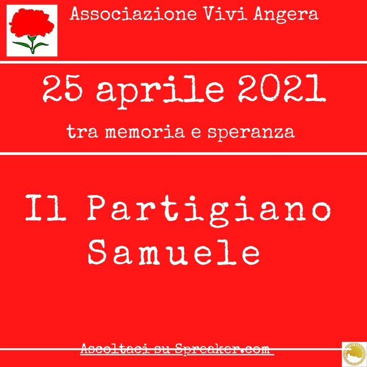 25 Aprile Il partigiano Samuele  ( Legge Adele)