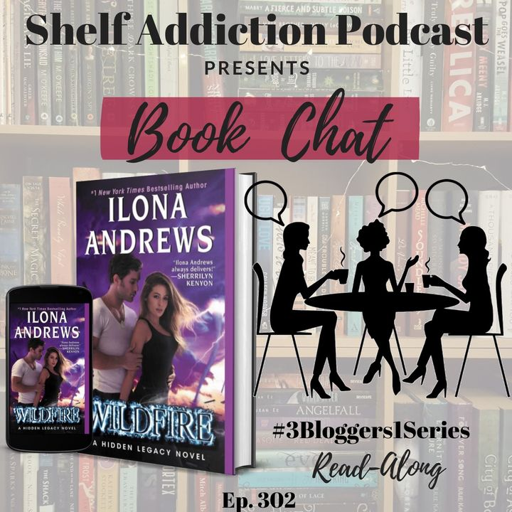 #3Bloggers1Series Discussion of Wildfire (Hidden Legacy #3) | Book Chat