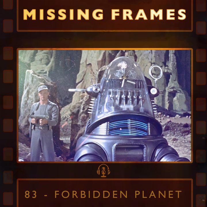 Episode 83 - Forbidden Planet
