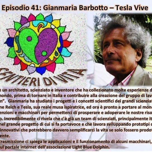 Ep41 Gianmaria Barbotto - Tesla Vive