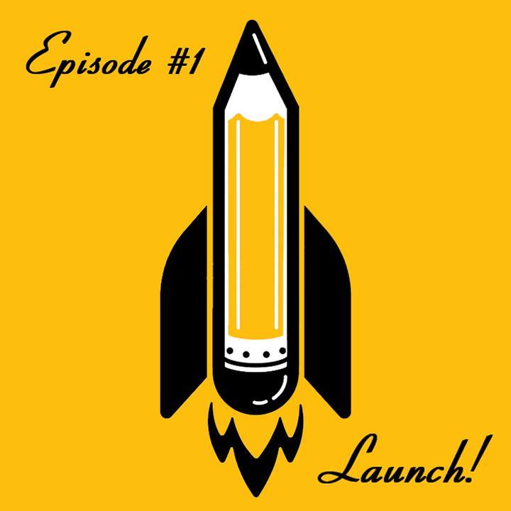 1.Launch!