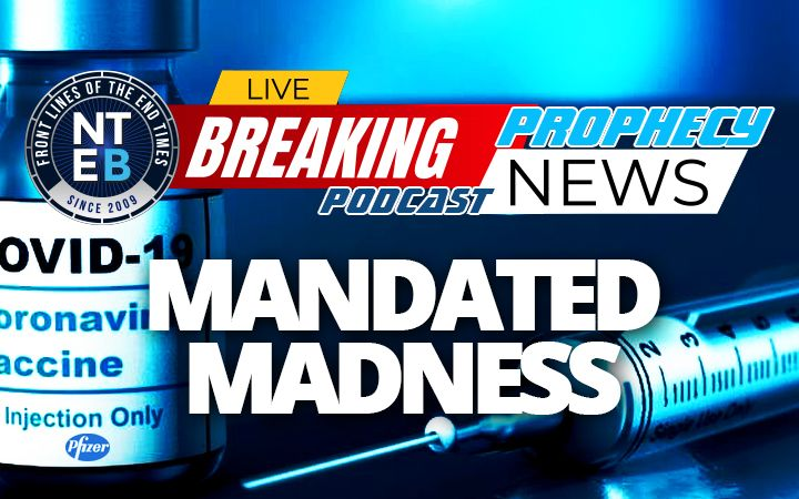 NTEB PROPHECY NEWS PODCAST: As Staged Injections Continue, Thousands Of People Experiencing Adverse Reactions To Messenger 33 COVID Vaccine
