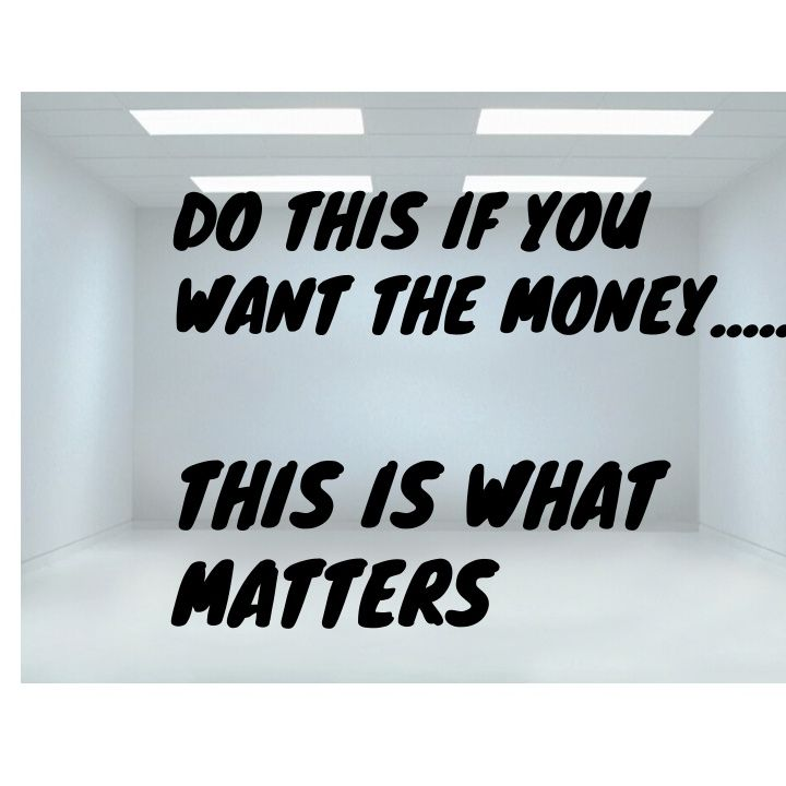Before You Can Get To The Money You Gotta Do This....