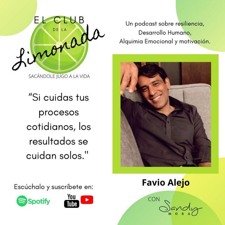 Episodio 37: Favio Alejo, de resiliencia y el mito de la mejor versión.