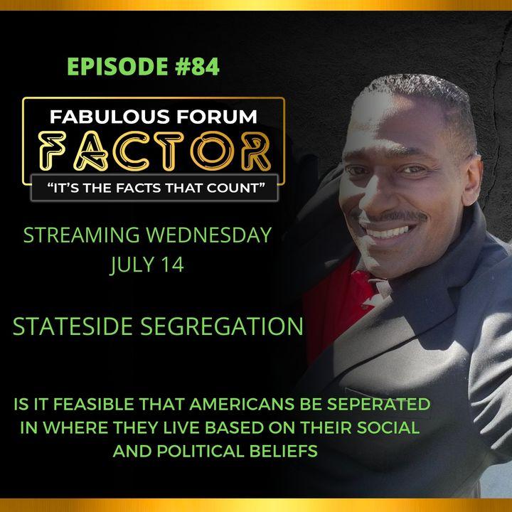 Stateside Segregation  (July 14, 2021)