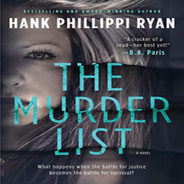 Hank Phillippi Ryan THE MURDER LIST