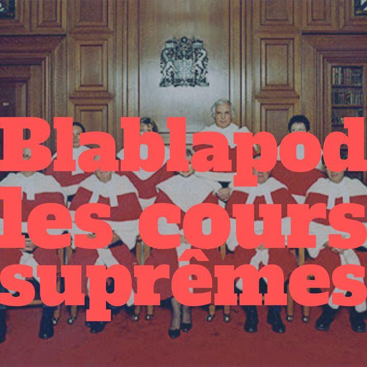 Blablapod et les cours suprêmes