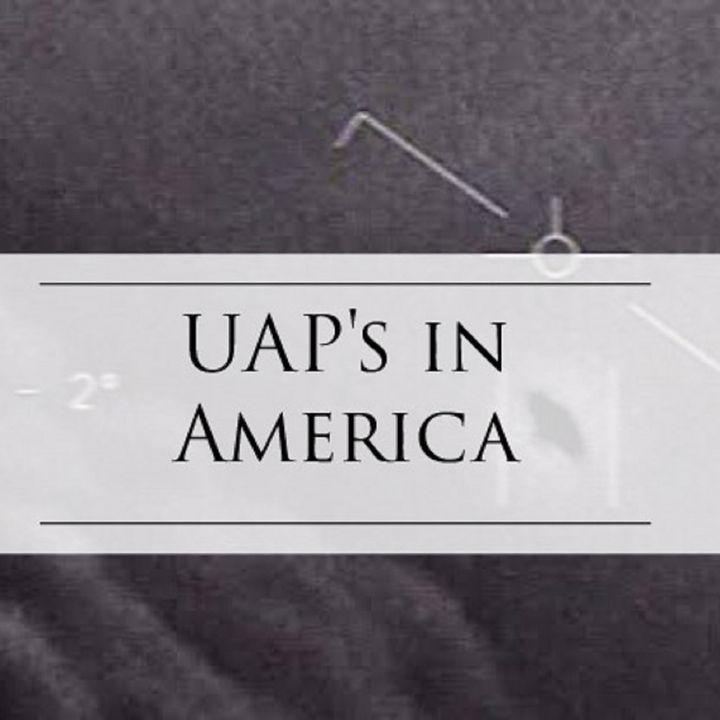 Episode 6- UAP's in America