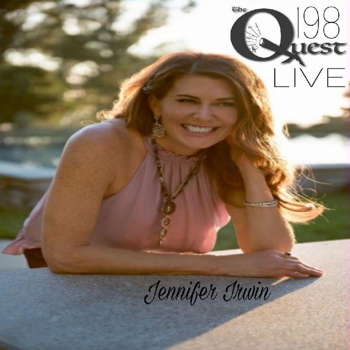 The Quest 198 LIVE. Jennifer Irwin