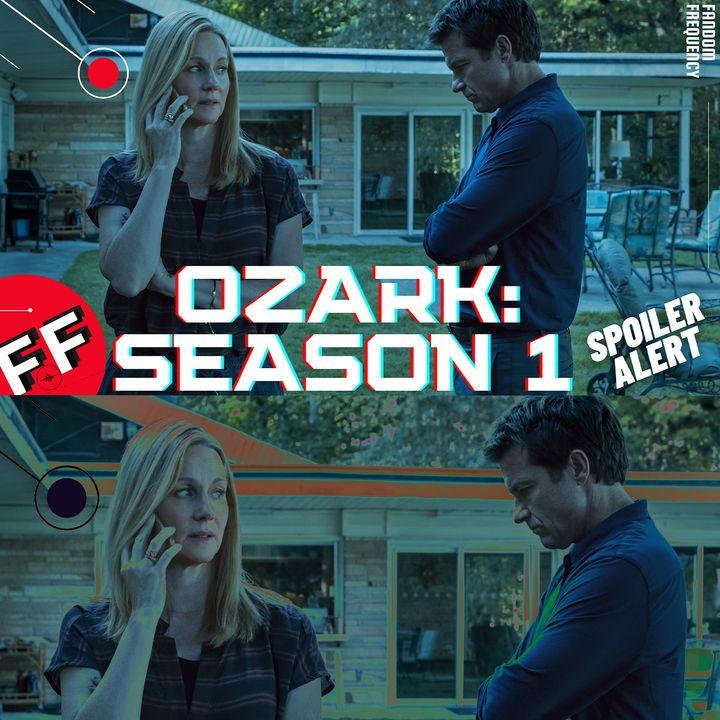 Ozark: Season 1 (Spoiler Review)