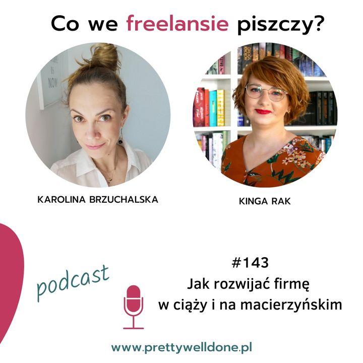 PWD#143 – Jak rozwijać firmę w ciąży i na macierzyńskim – wywiad z Kingą Rak