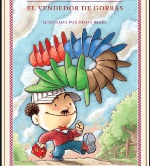 El vendedor de gorras, cuento infantil, adaptación de Elsa Bornemann