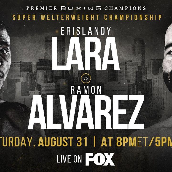 Preview Of World Title Bout Headlined By Erislandy Lara Vs Ramon Alvarez