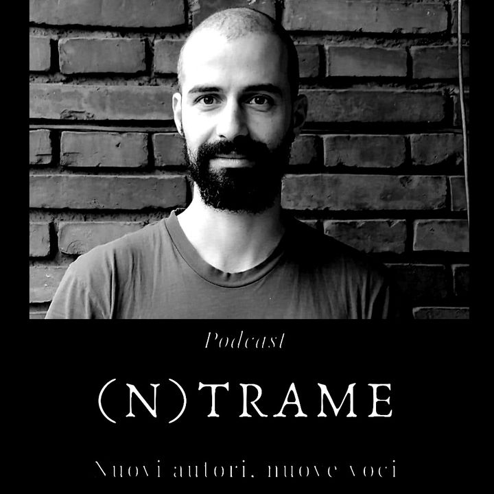 (n)Trame #20 - Marco Lapenna