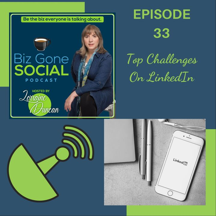 Episode 33 - Top Challenges On Linkedin - 2_10_21
