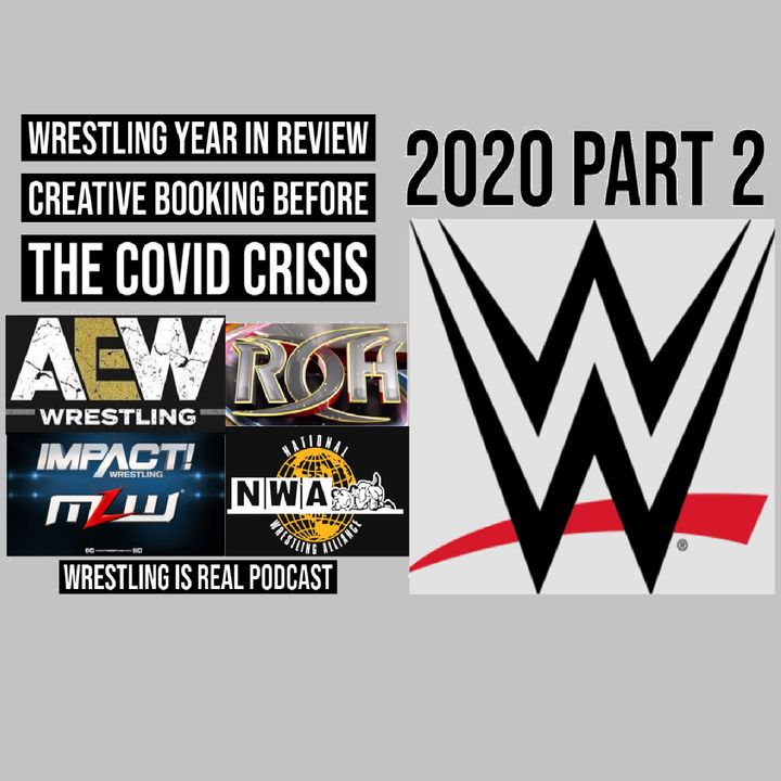 Creative Booking Before the Covid Crisis   Wrestling Year in Review Part 2  KOP120320-577