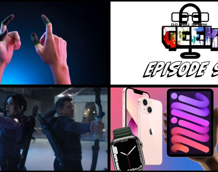 Episode 95 (Apple California Streaming Hawkeye, Razer Gaming Finger Sleeves, and more)