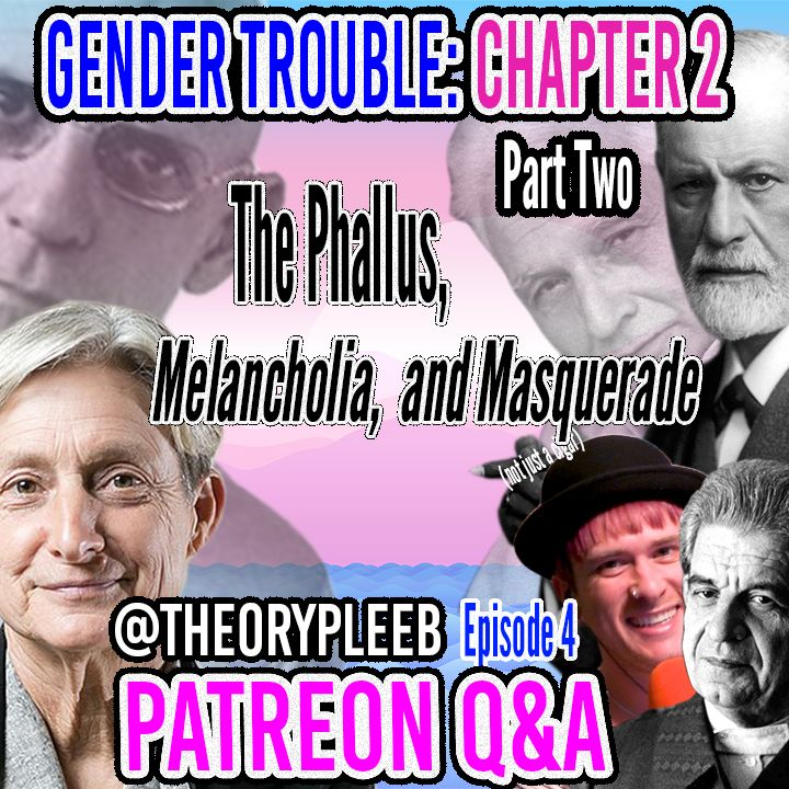 Judith Butler's Gender Trouble Chapter Two, Part Two