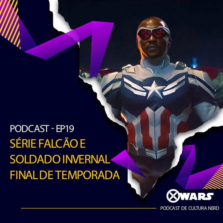 XWARS #19 Falcão e Soldado Invernal Final de Temporada