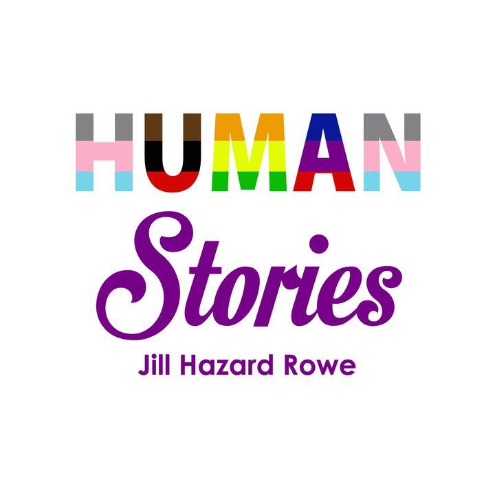 89. Human Stories: Kristin Roberts