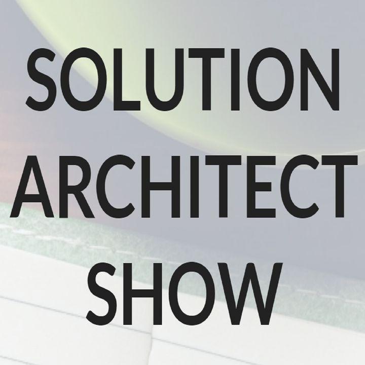 Solution Architect Show