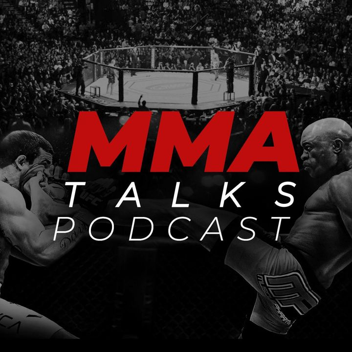 MMA Talks Podcast #61 - UFC Apex 20 e anteprima UFC 259