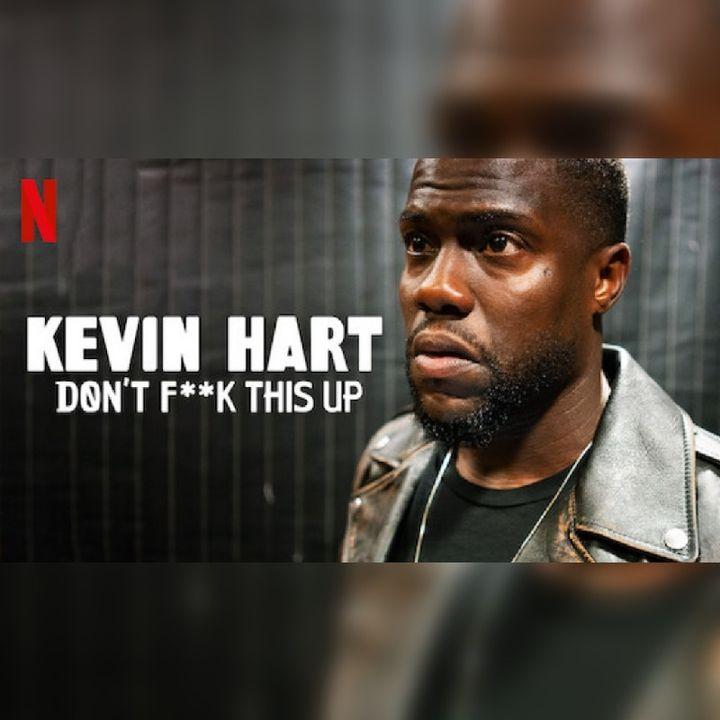 Binge & Rewind | Kevin Hart Netflix Series Ep6 Review
