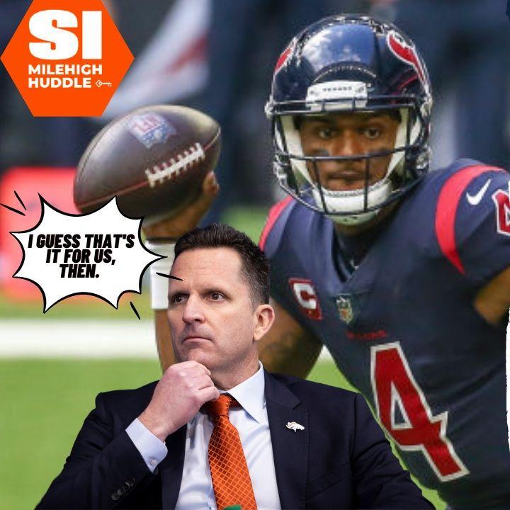 MHI #039: Famous Houston Insider Guarantees Broncos Won't Land Deshaun Watson