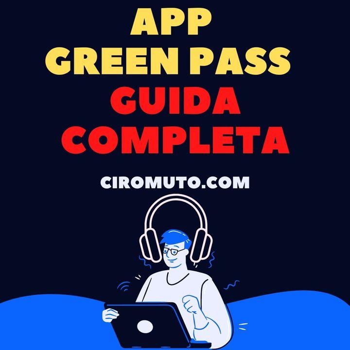 App Green Pass - Come funziona e a cosa serve