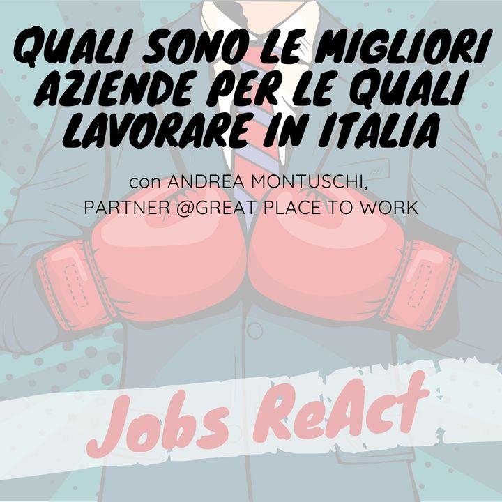 JR 44 | Quali sono le migliori aziende per le quali lavorare in Italia - con Andrea Montuschi