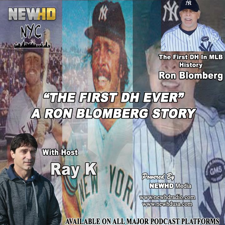 """Episode 4 - """"The First DH Ever"""" - A Ron Blomberg Story"""