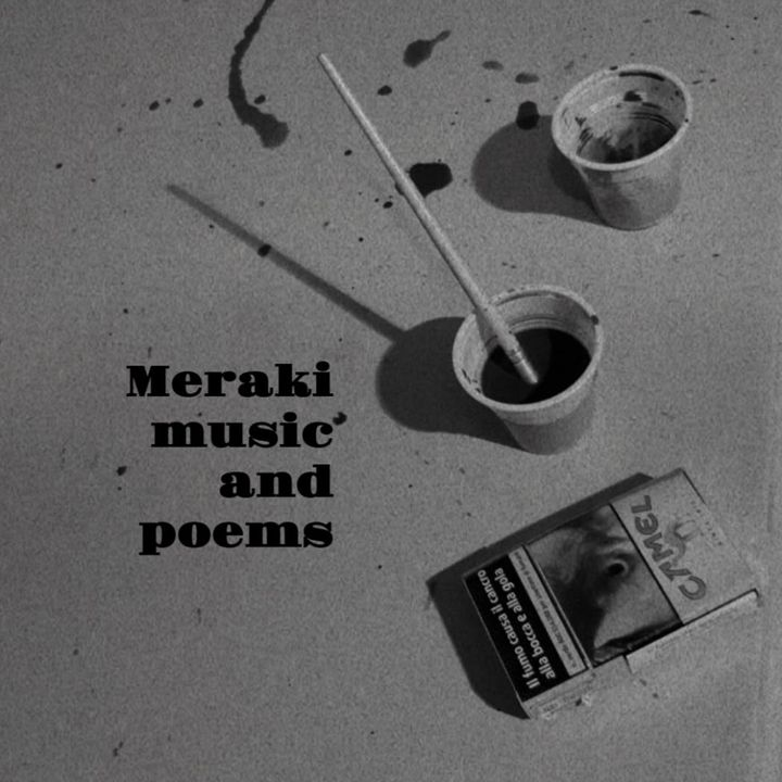 Meraki music and poems