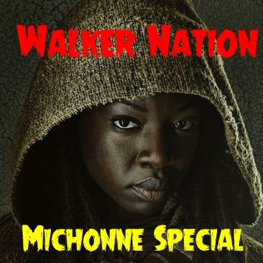 """Ep 30 """"The Michonne Special"""" Part 1"""