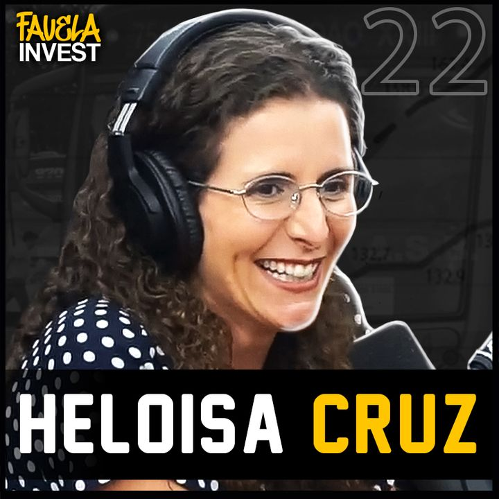 HELOISA CRUZ - Favela Invest #22.mp4